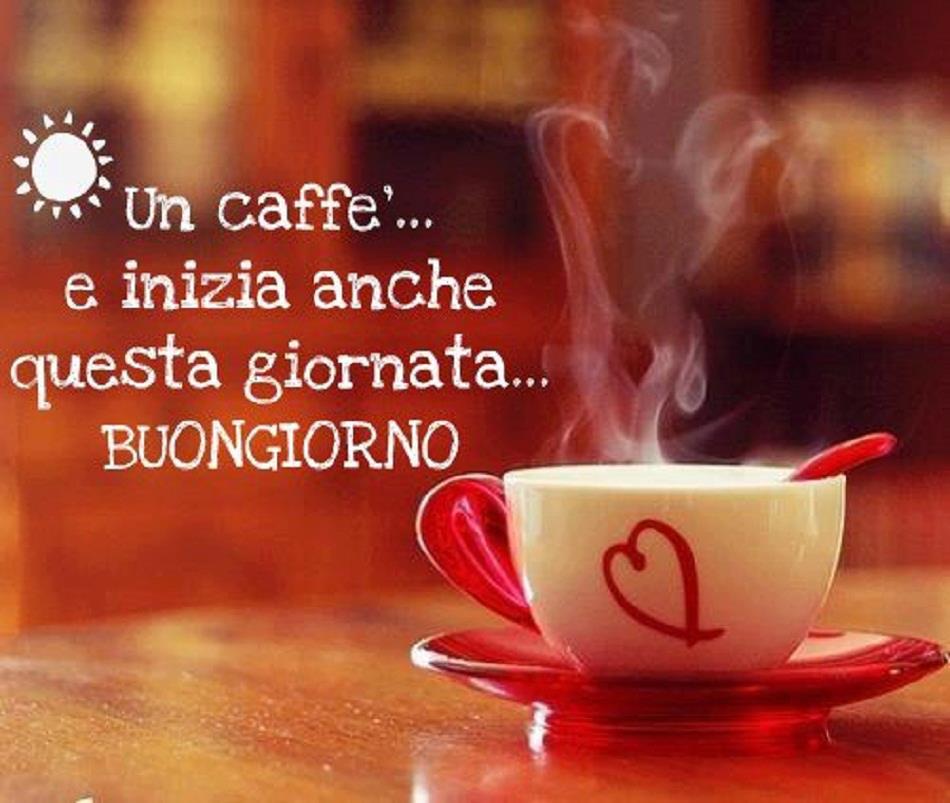 Che la vita continua caff buongiorno gif bellissime for Immagini del buongiorno bellissime