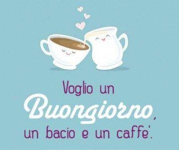 buongiorno bacio caffè