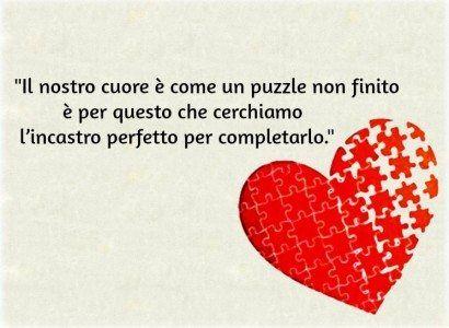 Frasi sulla vita - il cuore è come un puzzle
