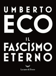 Libro - Umberto Eco il fascismo eterno