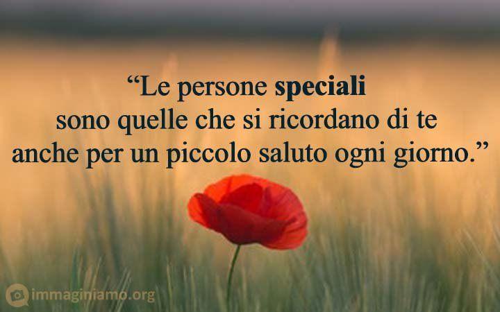 Frasi belle persone speciali