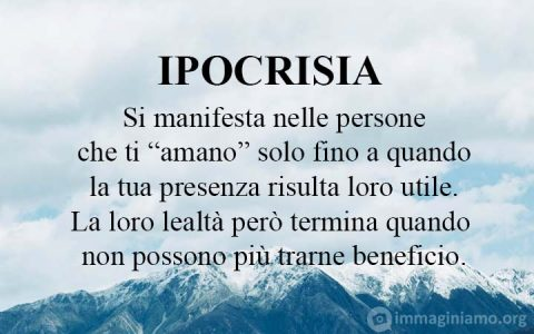 Significato parola ipocrisia, persona ipocrita, persone che si possono incontrare nella vita