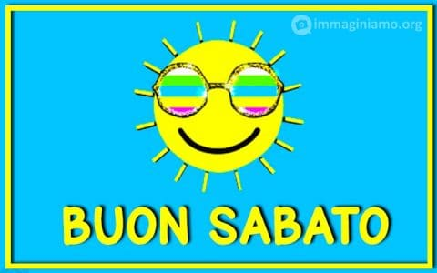 Immagini positive sole con occhiali buon sabato